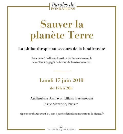 """A vos agendas ! 2ème édition de """"Paroles de Fondations"""" sur le thème """"Sauver la planète Terre, la philanthropie au secours de la biodiversité."""""""
